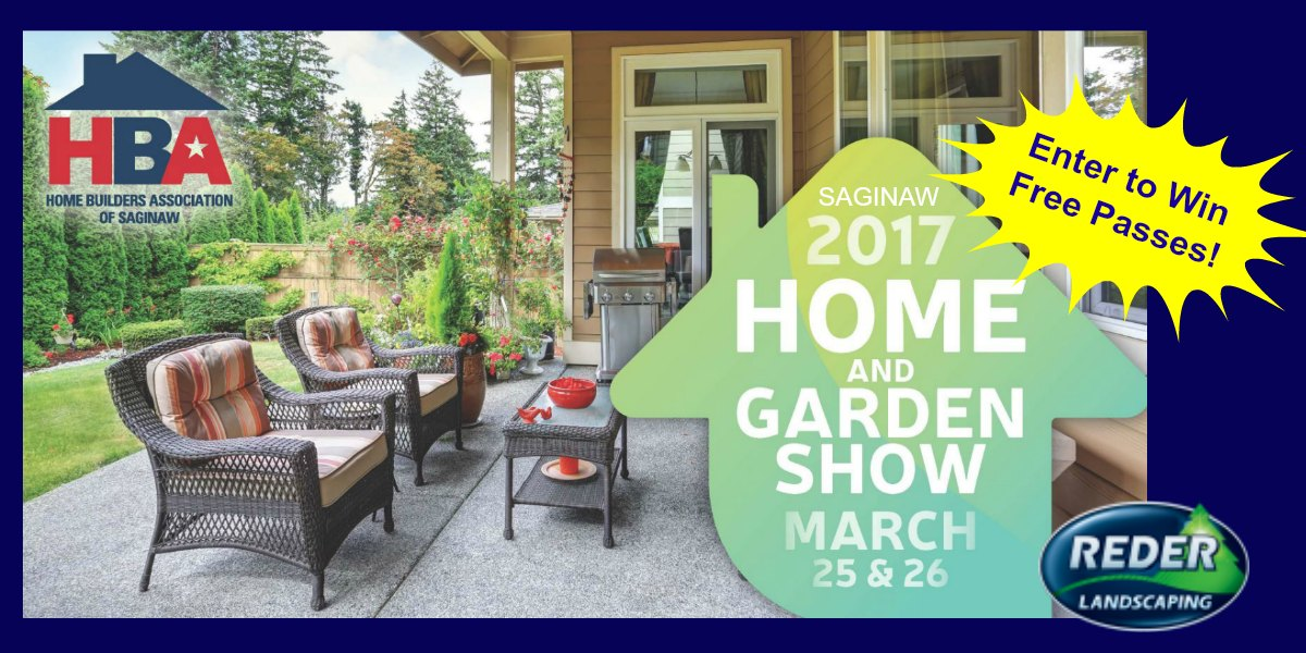 Win 2 FREE Tickets to the 2017 Saginaw Home & Garden Show!